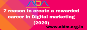 7 reason to create a rewarded career in Digital marketing 2020