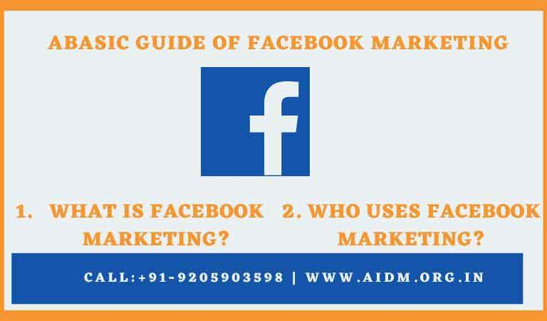 A basic guide of Facebook marketing