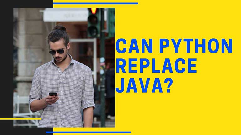 Can Python replace Java?