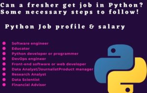 Can a fresher get job in Python? Some necessary steps to follow!