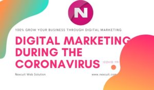 Digital Marketing During The Coronavirus (COVID-19)