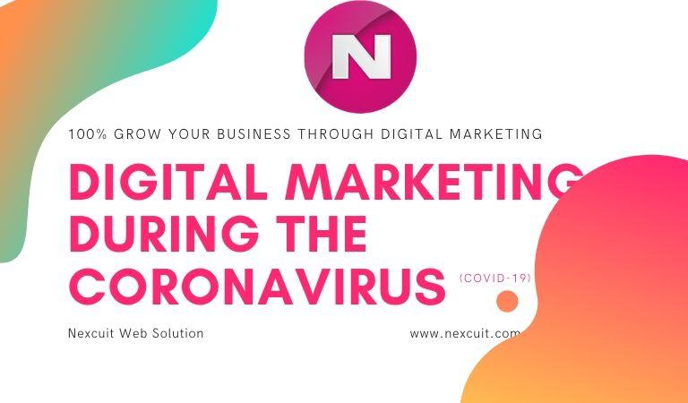 Digital Marketing During The Coronavirus (COVID-19)