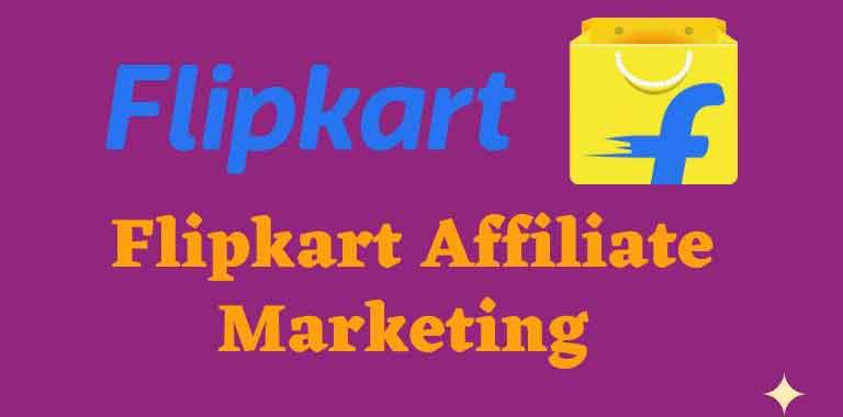 Flipkart Affiliates Marketing