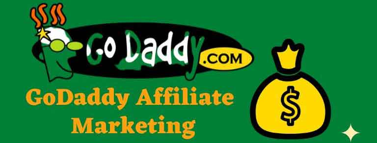 GoDaddy Affiliate Marketing