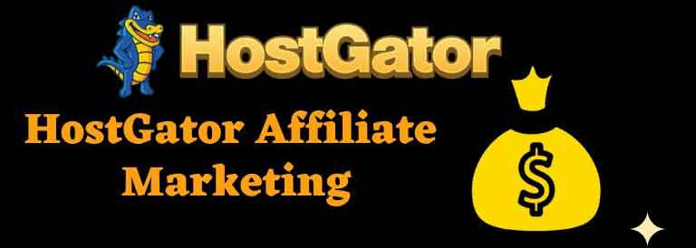 HostGator Affiliate Marketing