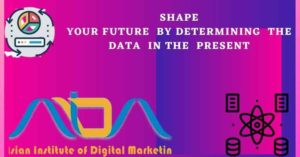 Shape your future by determining the data in the present