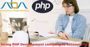 What things matter while hiring PHP Development company for outsourcing?
