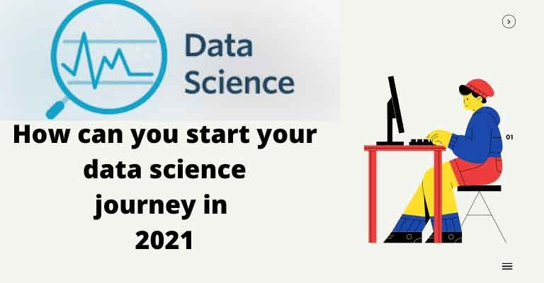How can you start your data science journey in 2021