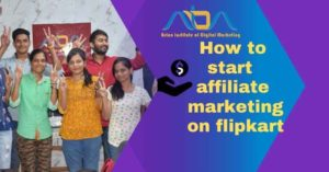 How to start affiliate marketing on flipkart?