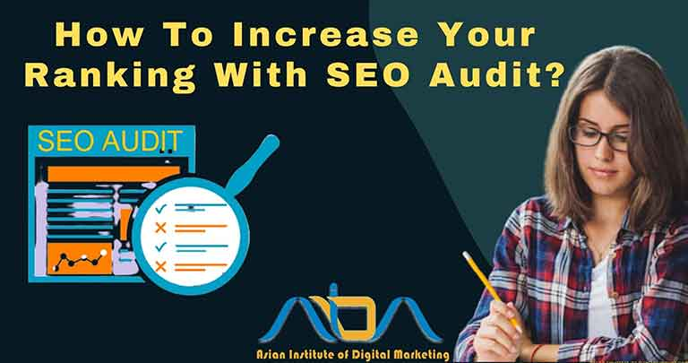 How To Increase Your Ranking With SEO Audit?