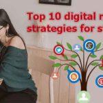 Top 10 digital marketing strategies for startups