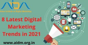 8 latest digital marketing trends in 2021 that you can't ignore