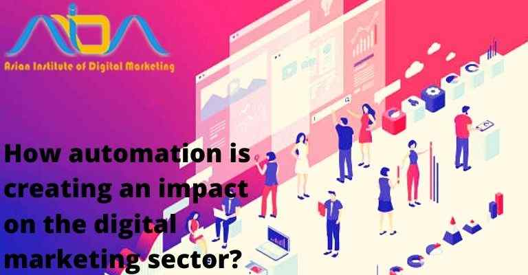 How automation is creating an impact on the digital marketing sector?
